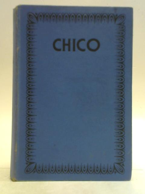 Chico: The Story of a Homing Pigeon By Lucy M. Blanchard