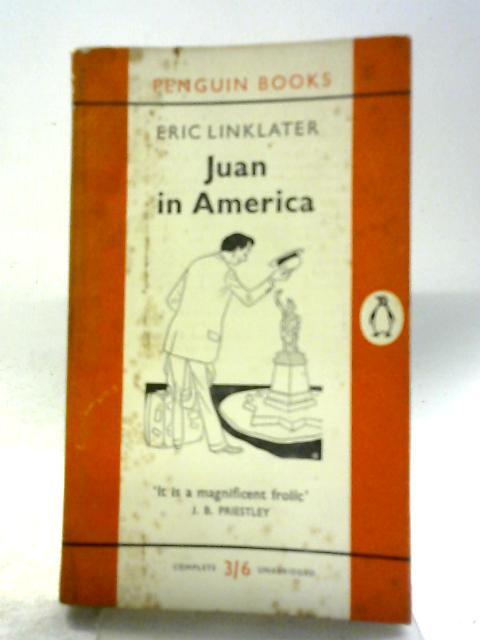 Juan In America By E. Linklater