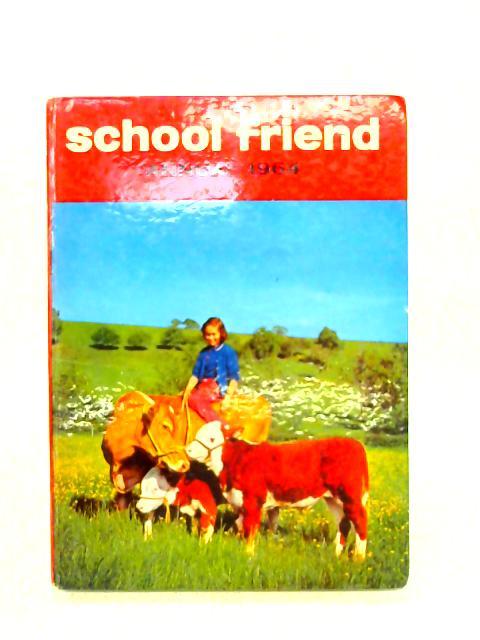 School Friend Annual 1964 By Anon