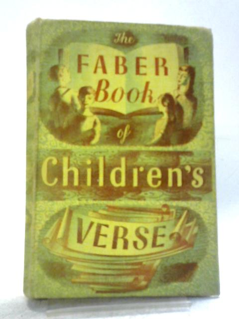 The Faber Book of Children's Verse By Janet Adam Smith (ed)