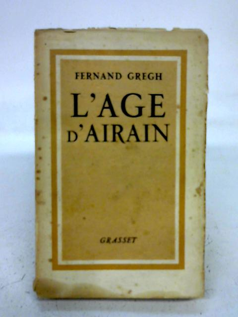 L'Aage d'Airain By Fernand Gregh