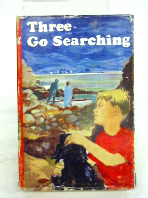 Three go searching By Patricia St. John