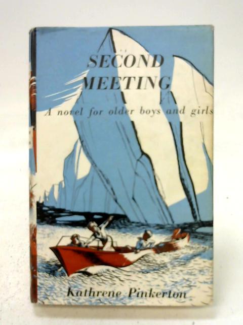 Second Meeting By Kathrene Pinkerton