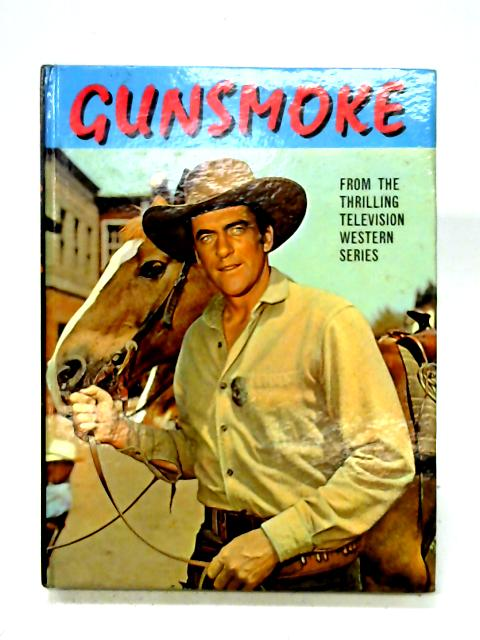 Gunsmoke By John Challis