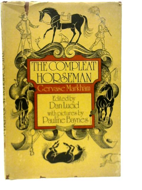 The Compleat Horseman By Gervase Markham