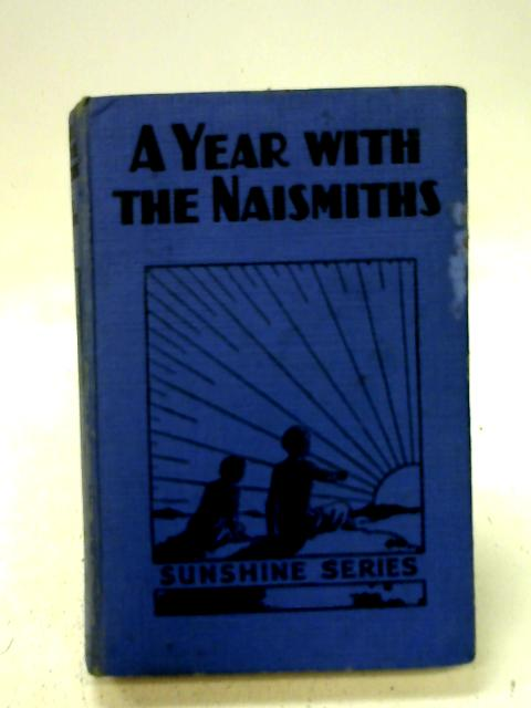 A Year with the Naismiths. By Ann Millar