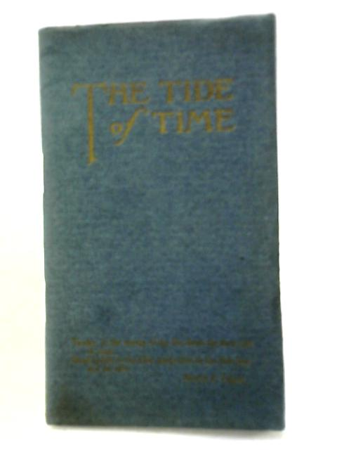 The Tide of Time. Selected Pieces in Prose and Verse By Various