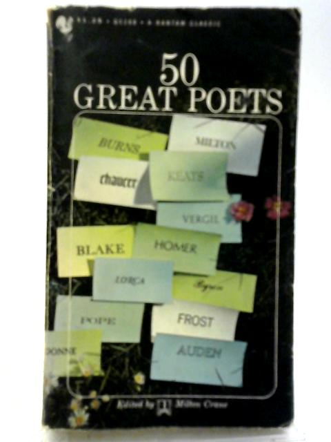 Fifty Great Poets By Milton Crane