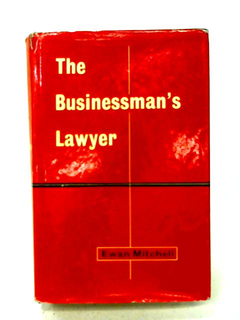 The businessman's lawyer and legal lexicon By Ewan Mitchell