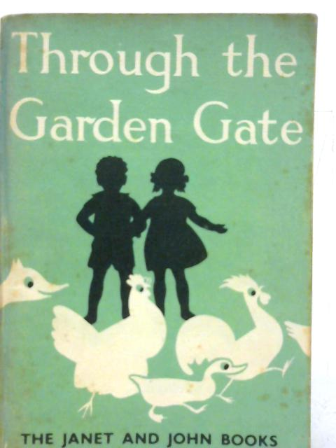 Through the Garden Gate By Mabel O'Donnell