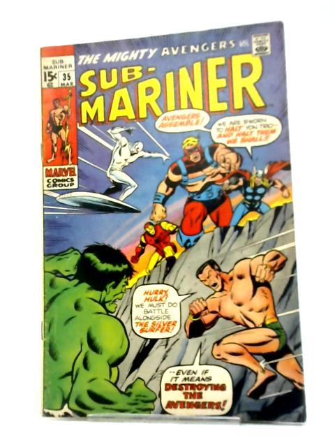 The Sub-Mariner (1968) #35 By Roy Thomas