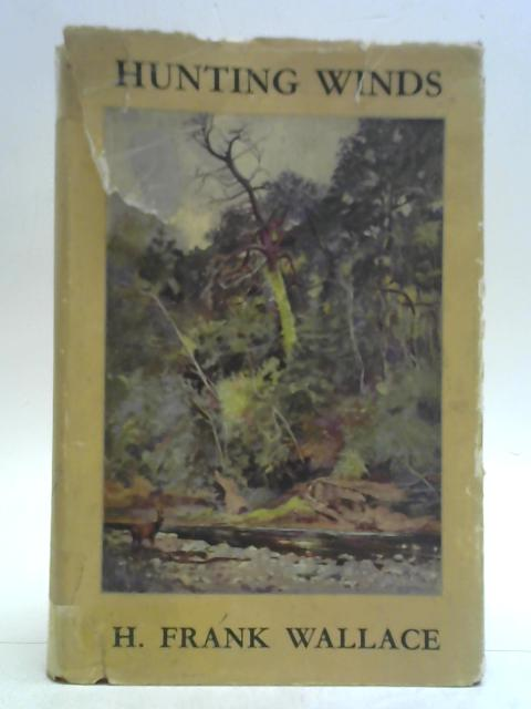 Hunting Winds By H. Frank Wallace