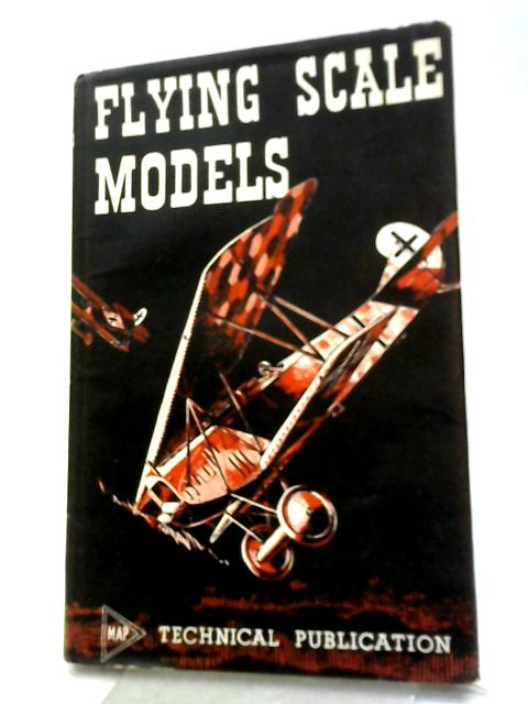 Flying Scale Models By R. G. Moulton
