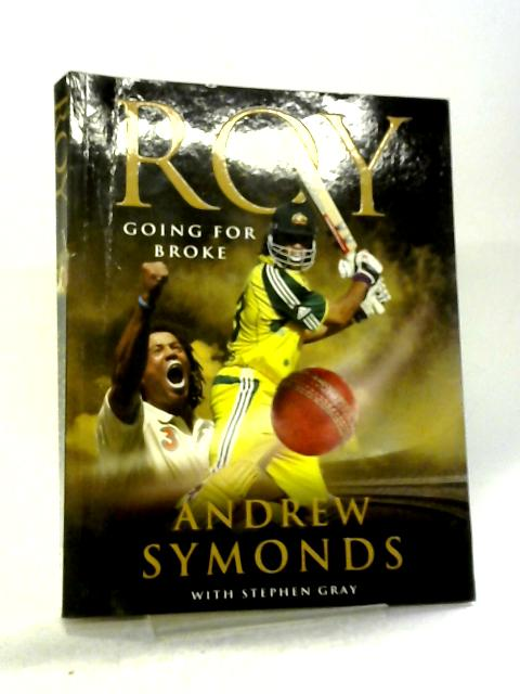 Roy: Going for Broke By Andrew Symonds