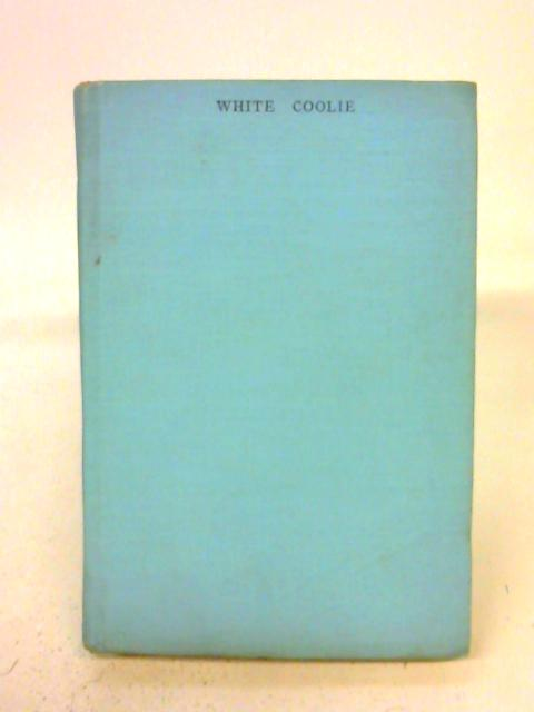 White Coolie. By Ronald Hastain