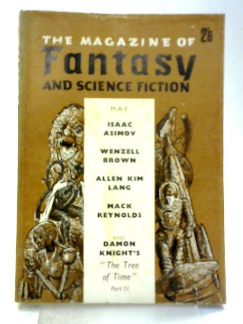 The Magazine of Fantasy & Science Fiction: Vol. V No.6 (British Edition) May 1964 By Various