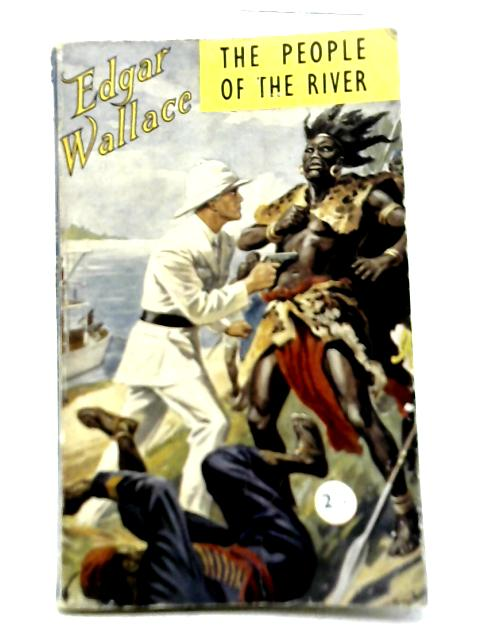 The People of The River By Edgar Wallace
