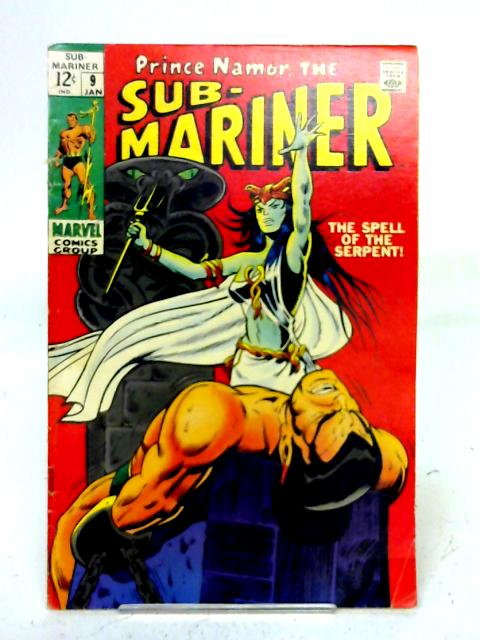 The Sub - Mariner, Vol. 1, No. 9 By unstated