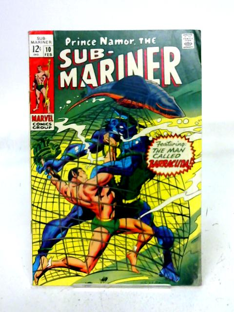 The Sub - Mariner, Vol. 1, No. 10 By unstated