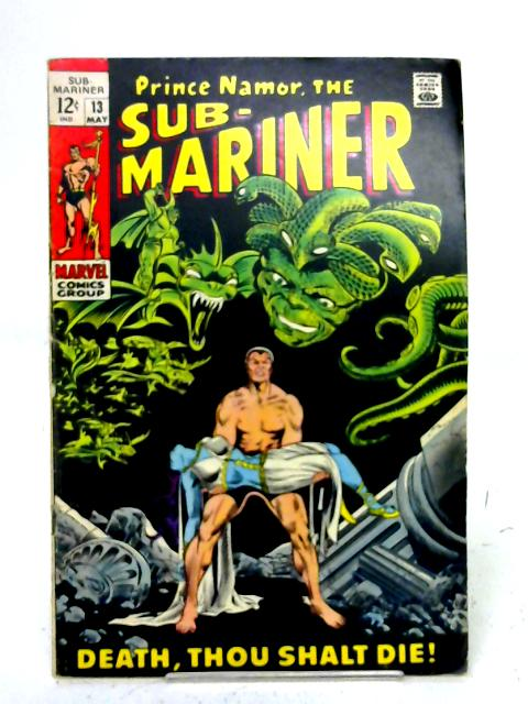 The Sub - Mariner, Vol. 1, No. 13 By unstated
