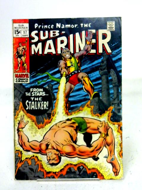 The Sub - Mariner, Vol. 1, No. 17 By unstated