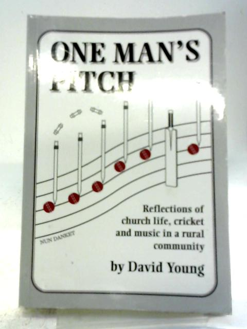 One Man's Pitch By David Young