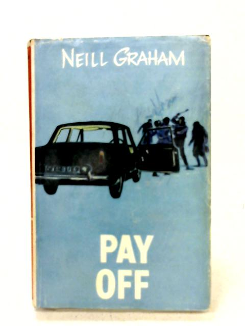 Pay off: A Solo Malcolm thriller By Neill Graham