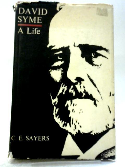 David Syme: A Life By Charles Edward Sayers