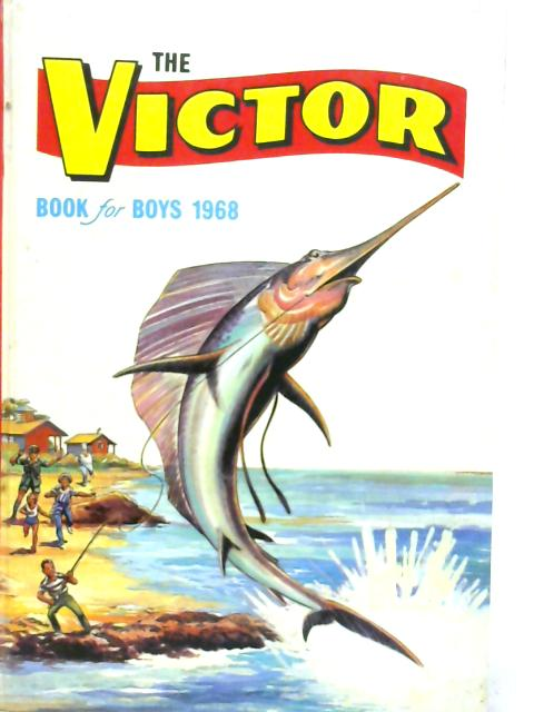 The Victor Book for Boys 1968 By Various