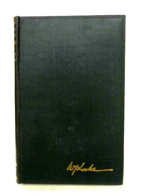 The Beloved Vagabond Vol. IX By William J. Locke