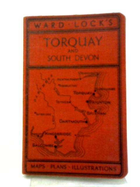 Guide to Torquay Paignton, Darmouth and South Devon By Anon