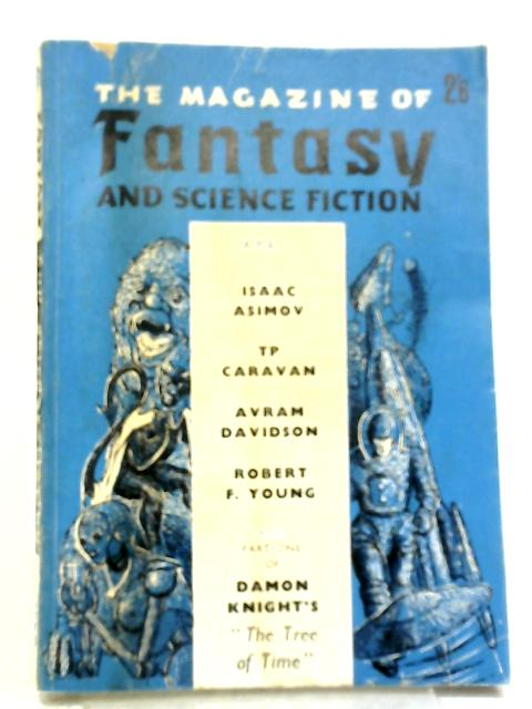 The Magazine of Fantasy & Science Fiction: Vol. V No.5 April 1964 By Various
