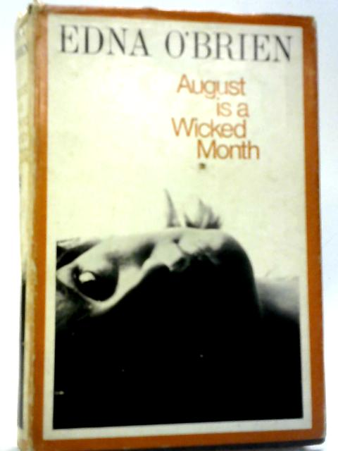 August is a Wicked Month By Edma O'Brien