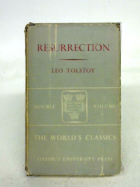 Resurrection. By Leo Tolstoy