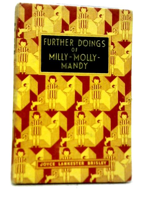 Further Doings of Milly-Molly-Mandy By Joyce Lakkester Brisley