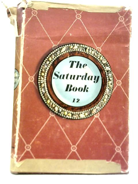 Twelfth Issue Of The Saturday Book By John Hadfield