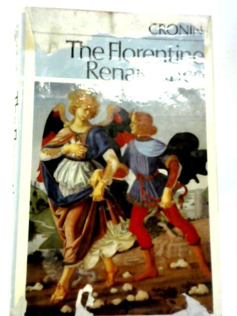 The Florentine Renaissance By Vincent Cronin