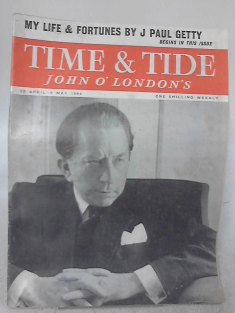 Time & Tide Vol 45 No 18 30 April - 6 May 1964