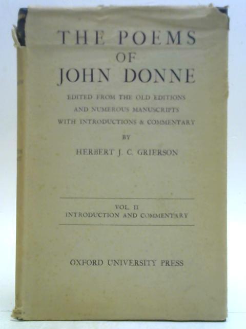 The Poems of John Donne Vol. II. By Herbert J. C. Grierson (Ed.)