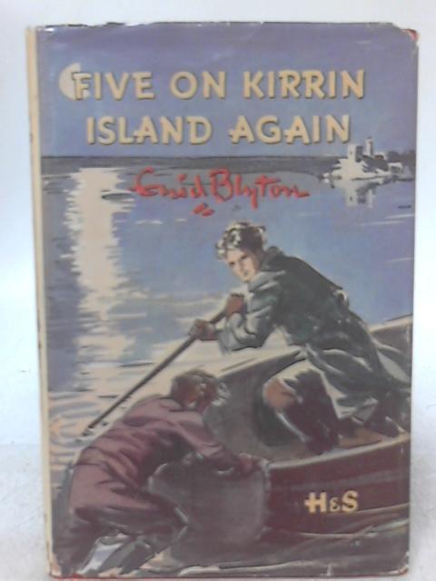 Five on Kirrin Island Again By Enid Blyton