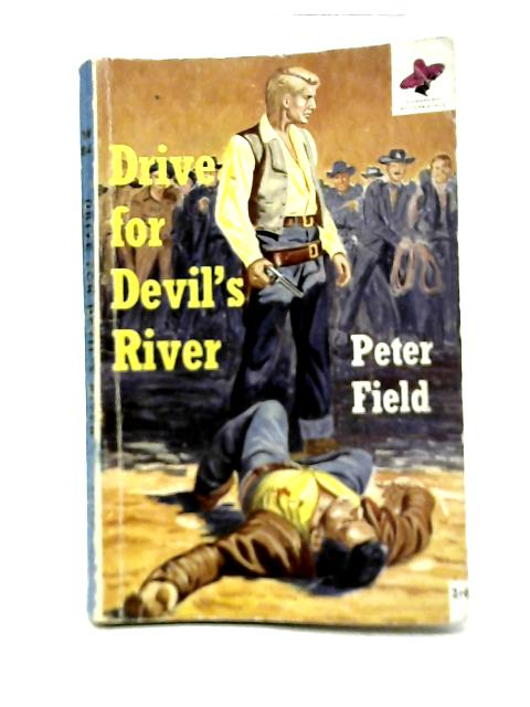 Drive for Devil's Rider By Peter Field