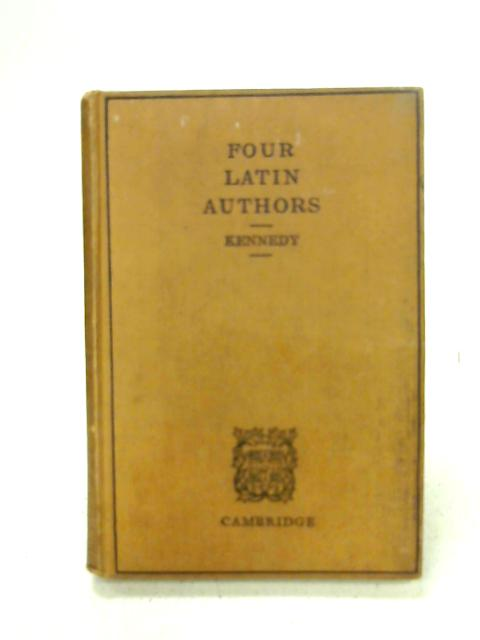 Four Latin Authors By Kennedy