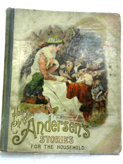 Stories For The Household By Hans Christian Andersen