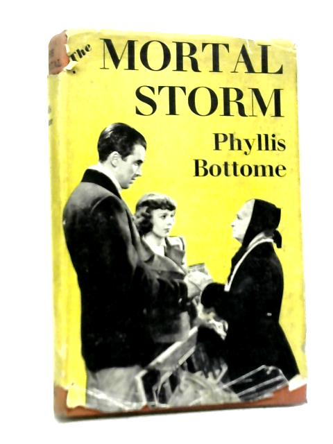 The Mortal Storm By Phyllis Bottome