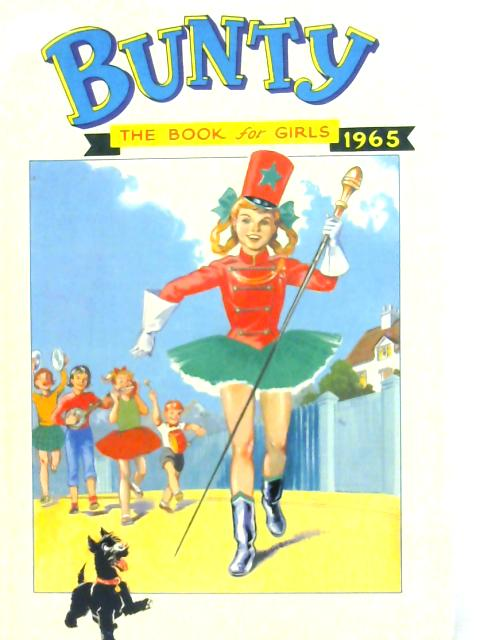 Bunty: The Book for Girls 1965 By Various