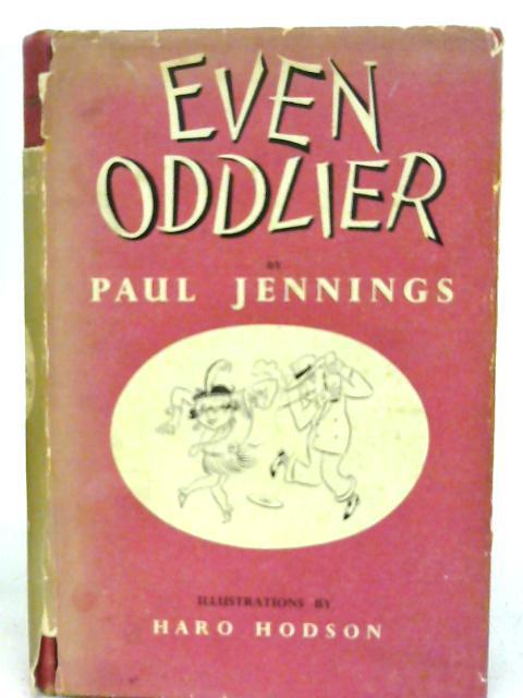 Even Oddlier By Paul Jennings