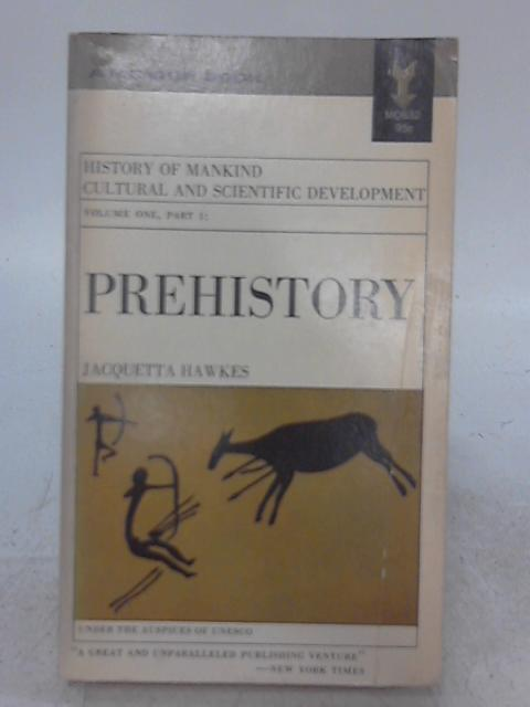 Prehistory By Jacquetta Hawkes