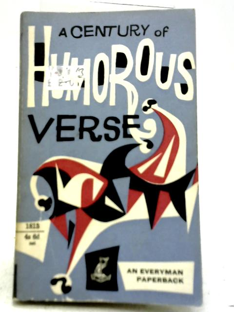 A Century of Humorous Verse 1850- 1950 By Roger Lancelyn Green