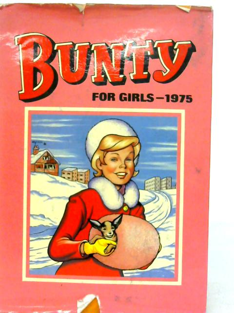 Bunty for Girls 1974 By Various