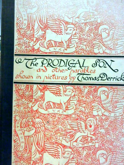 The Prodigal Son and Other Parables By Thomas Derrick